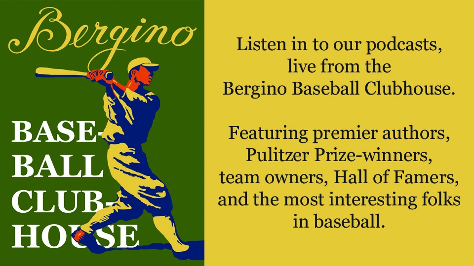Podcasts from the Bergino Baseball Clubhouse