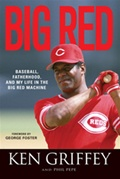 """Big Red"" autographed by Ken Griffey"