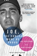 """Joe, You Coulda Made Us Proud"" autographed by Joe Pepitone"
